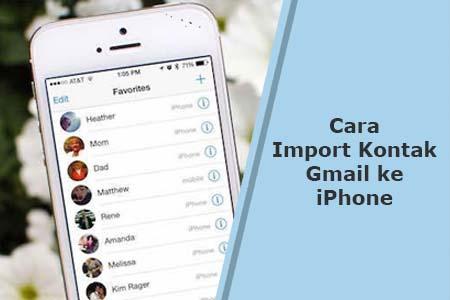 Cara Mudah Import Kontak dari Gmail ke iPhone